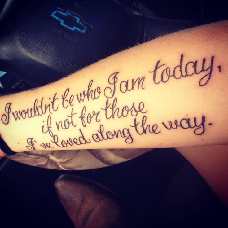 Eric church quote tattoo..those I've loved