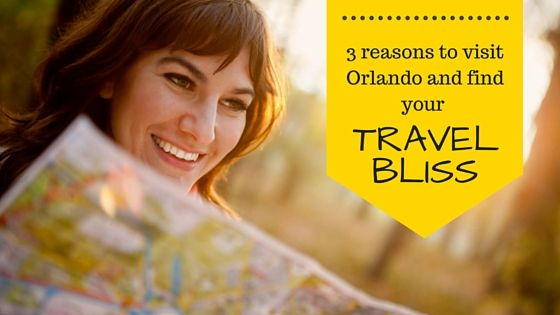 3 reasons to visit Orlando and find your travel bliss   Are you ready to escape the cold and go somewhere warm and fun? If your idea of travel bliss includes ideal weather conditions, family fun and big savings then this post is for you!
