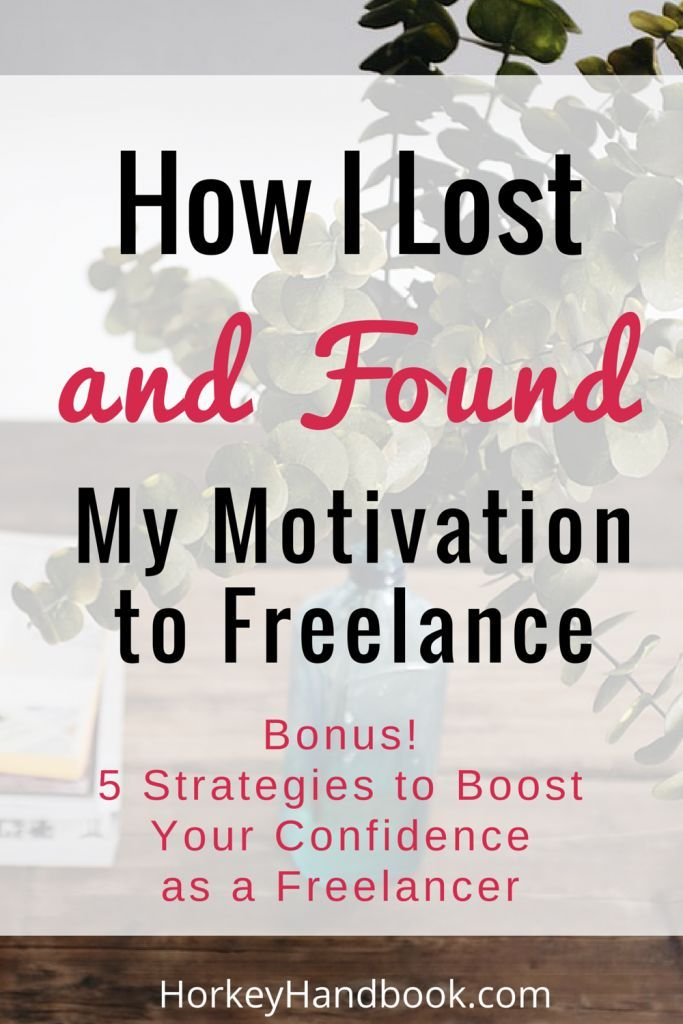 How I lost and found my motivation to freelance