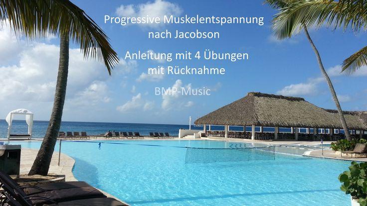 Progressive Muskelentspannung nach Jacobson (PME) - Anleitung mit 4 Übun...