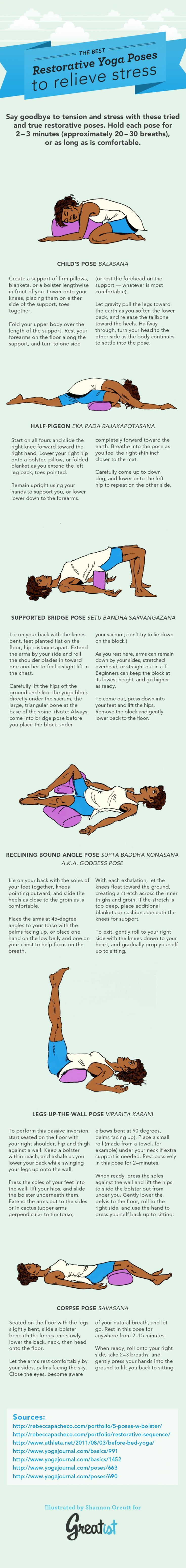 The Best Restorative Yoga Poses to Relieve Stress [Infographic] Infographic by Shannon Orcutt, greatist via visually #Infographic #Yoga #Restorative_Yoga #Stress