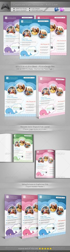 Corporate Flyer - Kid's Love  #GraphicRiver         [ Corporate Flyer – Kid's Love vol.01]   8.5×11 in + 0.25in bleed   300DPI, CMYK Print Ready  Easy to customize and Change color.  All vectors shapes & It's Resizable  Adobe Photoshop CS4 or Higher – PSD file ( One-click color theme toggle)  Adobe Indesign CS4 or Higher – INDD/IDML file  Free fonts download links attached.  Preview images/photos not included, for illustration only.  Exclusive on Graphicriver Only