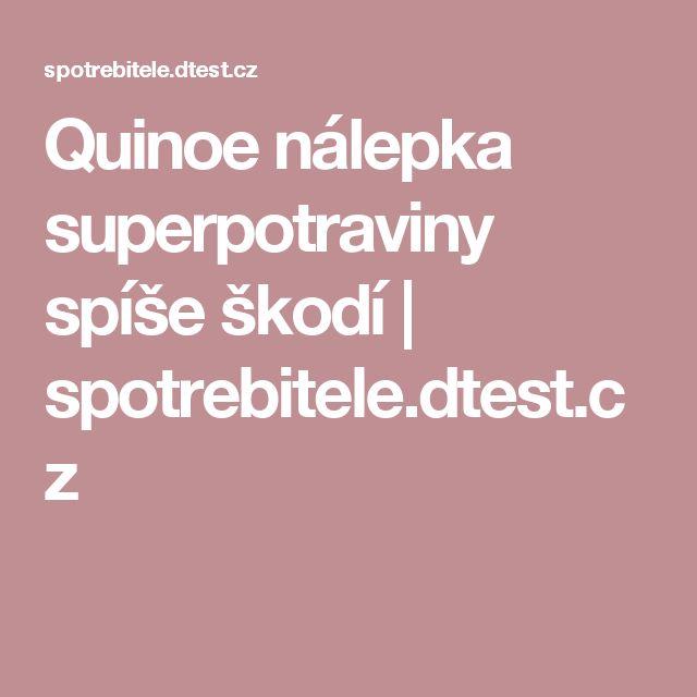Quinoe nálepka superpotraviny spíše škodí | spotrebitele.dtest.cz