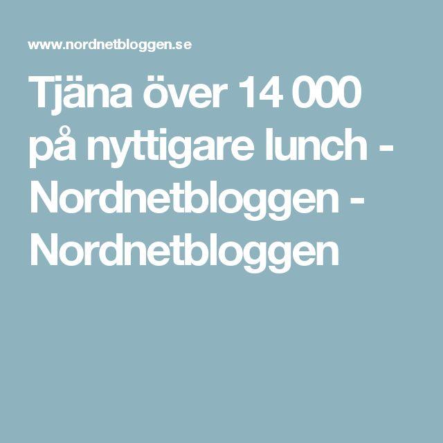 Tjäna över 14 000 på nyttigare lunch - Nordnetbloggen - Nordnetbloggen