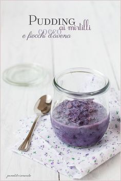 Pudding ai mirtilli, cocco e fiocchi d'avena - Coconut blueberry oat overnight pudding