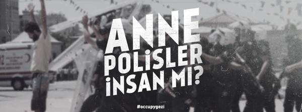 Mom, is police human?  #Occupygezi memories by Oğuzcan Pelit, via Behance
