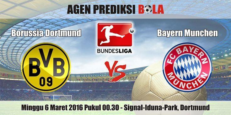 Prediksi Bola Borussia Dortmund vs Bayern Munchen 6 Maret 2016