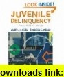 Study Guide for Siegel/Welsh/Sennas Juvenile Delinquency Theory, Practice, and Law (9780495504016) Larry J. Siegel, Brandon C. Welsh , ISBN-10: 0495504017  , ISBN-13: 978-0495504016 ,  , tutorials , pdf , ebook , torrent , downloads , rapidshare , filesonic , hotfile , megaupload , fileserve