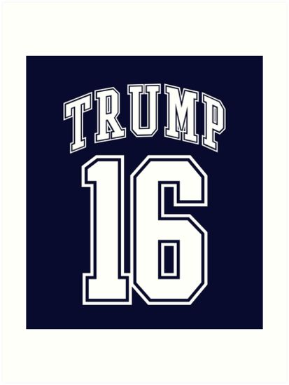 Trump 16 - Donald Trump For President 2016 T Shirt