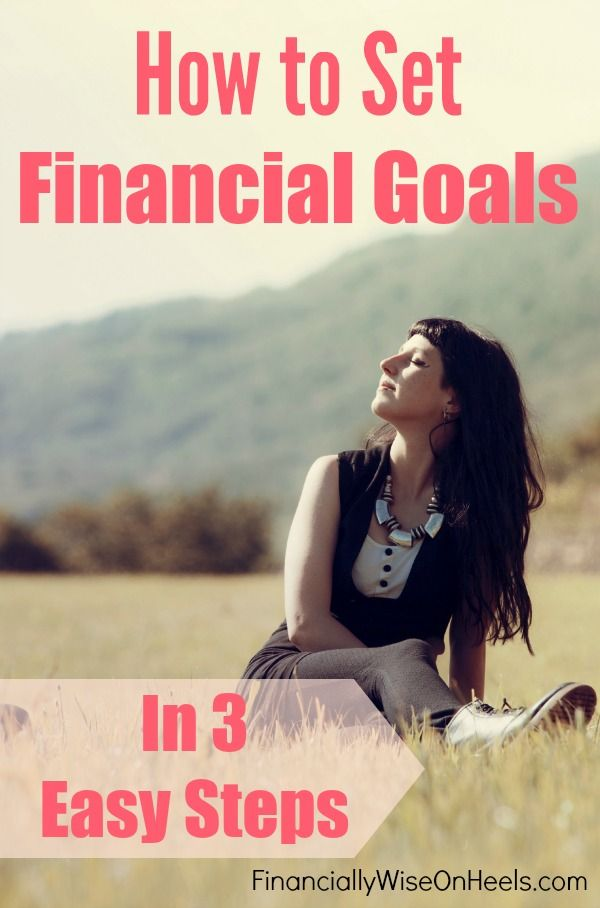 Financial goals are an important part of your personal finances. But how to set financial goals, and get the results? Have you EVER determined your financial goals? Why not? Let me tell you, if you have not, stop coming up with excuses. I show you why and how to set your very own financial goals!  http://www.financiallywiseonheels.com/how-to-set-financial-goals-in-3-easy-steps/ #financialgoals #finance #money #MoneyNuggets