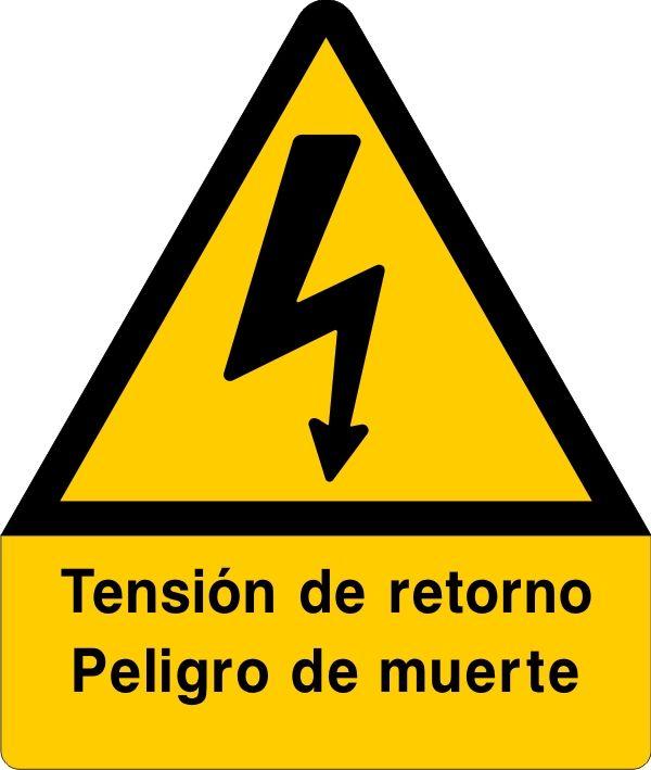 Señal tensión de retorno peligro de muerte