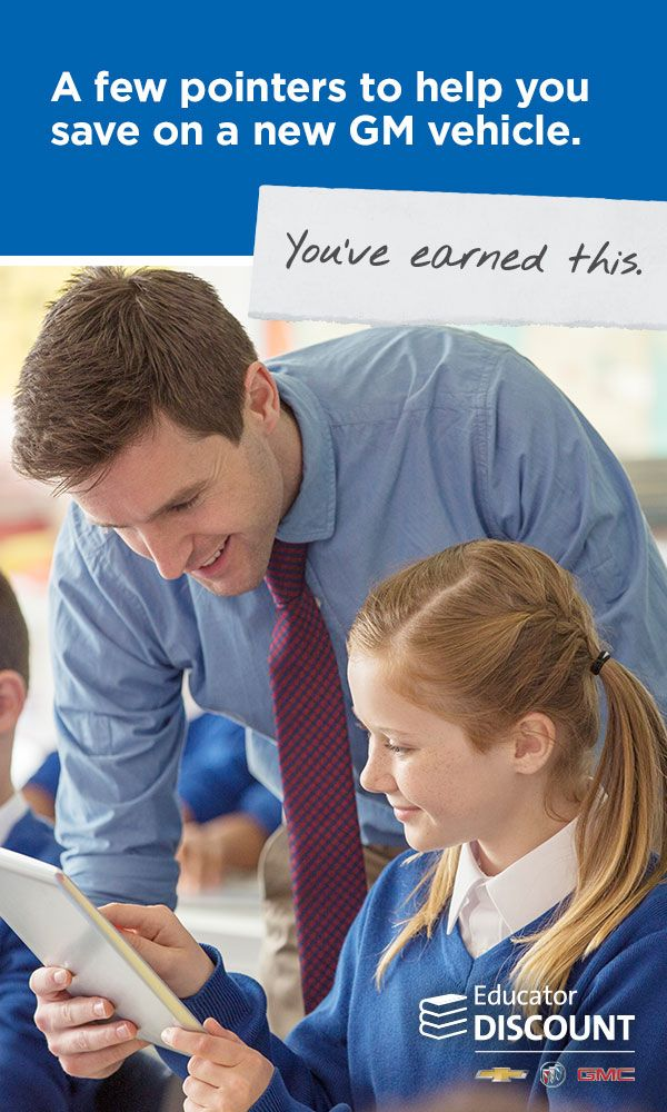 You always put your students first. And you deserve something special for everything you sacrifice. The Educator Discount can save you hundreds, even thousands, on eligible, new Chevrolet, Buick and GMC vehicles. It's the best educator discount from any car company, and you've earned it!