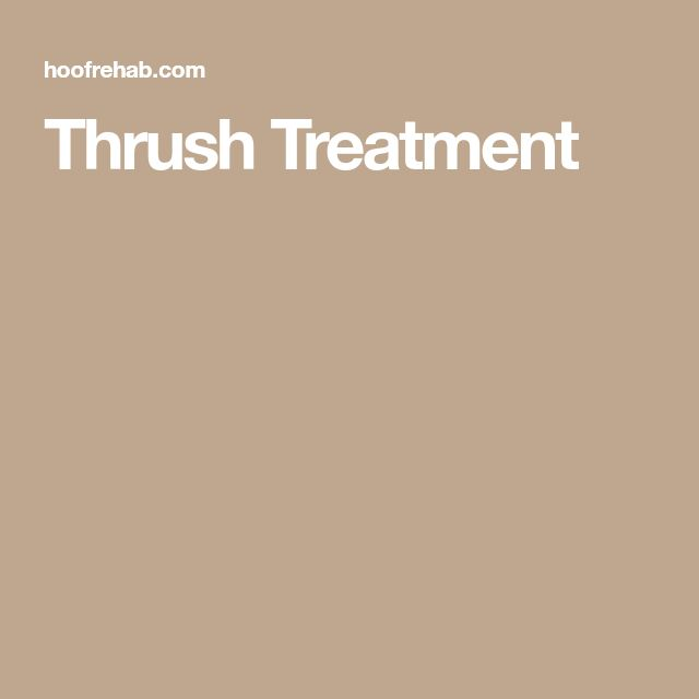 Thrush Treatment
