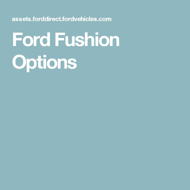 10 best ford focus images on pinterest ford focus belt and belts ford fushion options fandeluxe Image collections