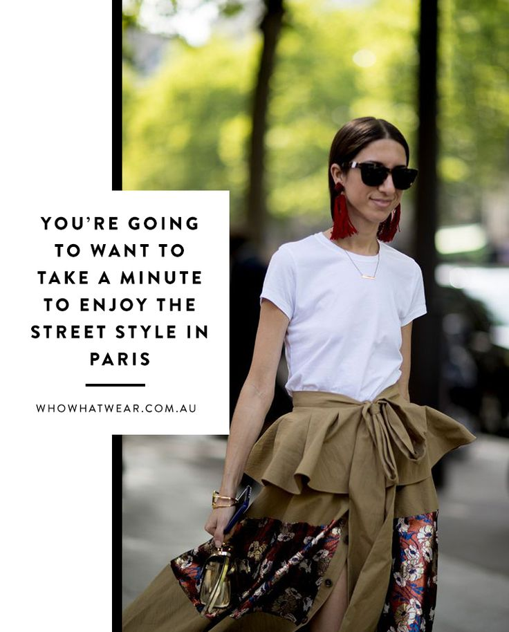 You're Going to Want to Take a Minute to Enjoy the Street Style in Paris