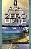 """Zero Limite"" - tehnica Ho'oponopono de Joe Vitale si dr. Ihaleakala Hew Len"