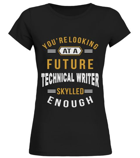 # LOOKING FUTURE TECHNICAL WRITER JOB SHIR .  LOOKING FUTURE TECHNICAL WRITER JOB SHIRTS. IF YOU PROUD YOUR JOB, THIS SHIRT MAKES A PERFECT GIFT FOR YOU AND YOUR FRIENDS ON THE SPECIAL DAY.--TECHNICAL WRITER JOB, TECHNICAL WRITER JOB SHIRTS, TECHNICAL WRITER LOVERS, TECHNICAL WRITER SHIRTS, TECHNICAL WRITER TEES, TECHNICAL WRITER HOODIES, TECHNICAL WRITER SWEATERS, TECHNICAL WRITER DAD, TECHNICAL WRITER PAPA, TECHNICAL WRITER MAN, TECHNICAL WRITER WOMAN, TECHNICAL WRITER GIRL, TECHNICAL…