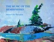 The Music of the Hemispheres by Michael Clay Thompson