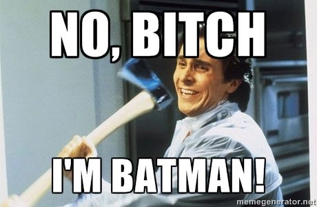 It's the truth. HE NEVER SHOULD HAVE STOPPED!  By the way, American Psycho is hysterical....but don't watch it if you have a weak stomach.