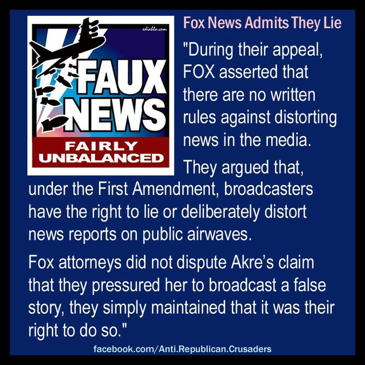 In a 2003 lawsuit Fox News admitted that they lie and distort the news.  More: http://www.dailykos.com/story/2009/10/25/797064/-Fox-News-admits-they-lie-and-distort-the-news-so-why-so-pissy via @Daily Kos [hz]