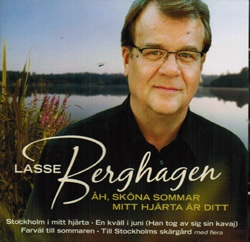 """""""Åh, sköna sommar..."""" - Lasse Berghagen -Swedish CD From his career as a popular singer and songwriter going back to the 70s."""