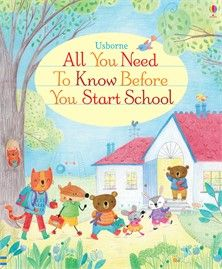 Usborne - All You Need to Know Before You Start School