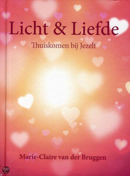 bol.com | Licht en liefde, Marie-Claire van der Bruggen |