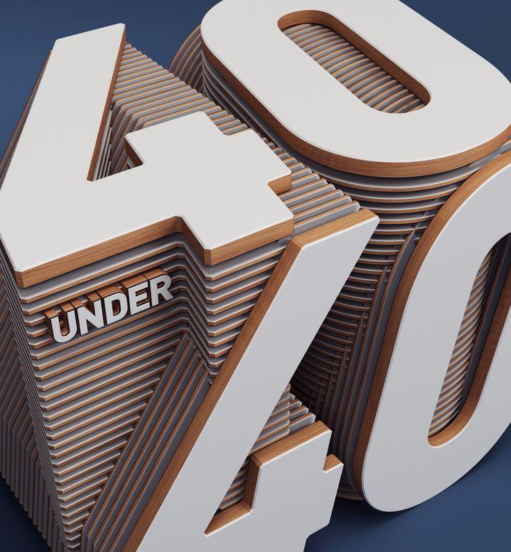 Fortune Magazine / 40 under 40 / 3d Typography - Rizon Parein