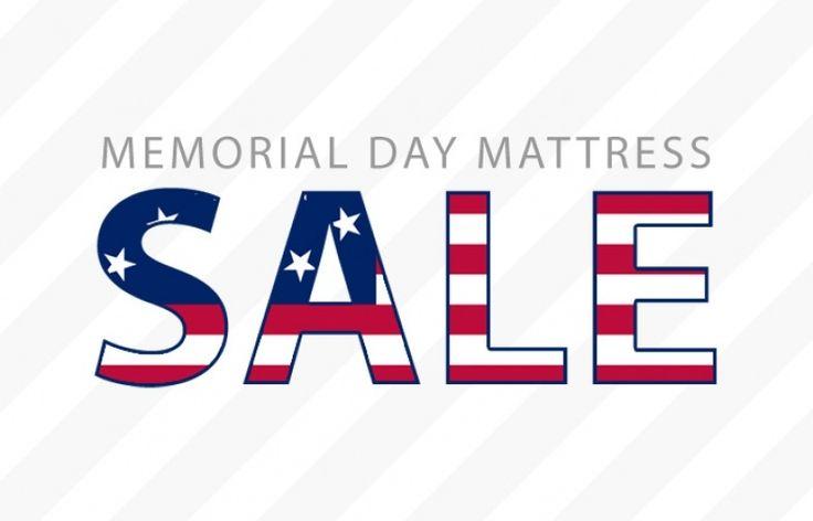 Mattress Sales Memorial Day Weekend