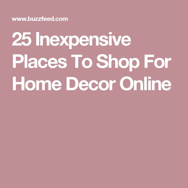 Home Shopping Sites Part - 40: 25 Of The Best Places To Buy Inexpensive Home Decor Online