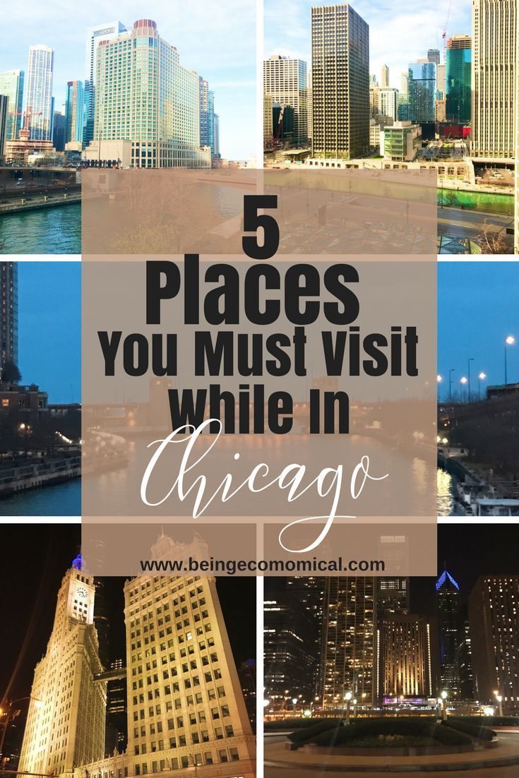 5 places you must visit while in chicago | pinterest | family