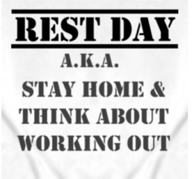 Rest Day (aka stay home and think about working out) #truth #gymhumor #restday