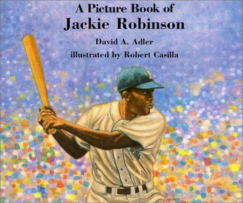 A Picture Book of Jackie Robinson (Picture Book Biography) by David A. Adler, http://www.amazon.com/dp/0823413047/ref=cm_sw_r_pi_dp_SFAJrb1CG8WAZ