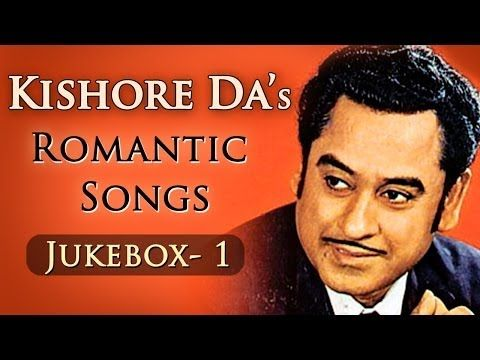 Kishor Da's Romantic Songs