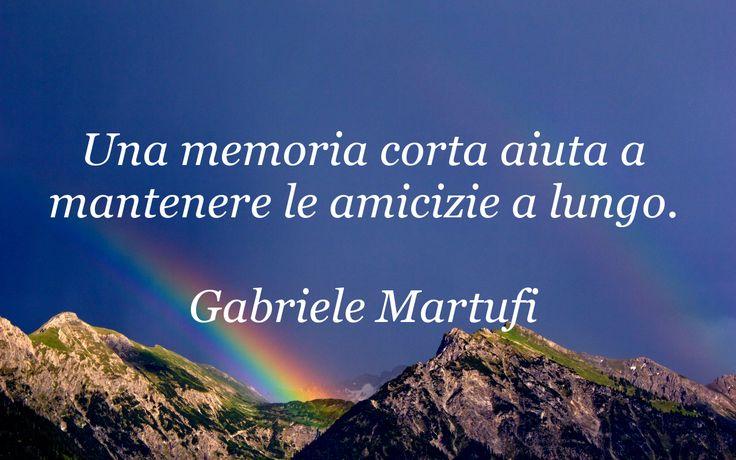 Una memoria corta aiuta a mantenere le amicizie a lungo. (Gabriele Martufi)