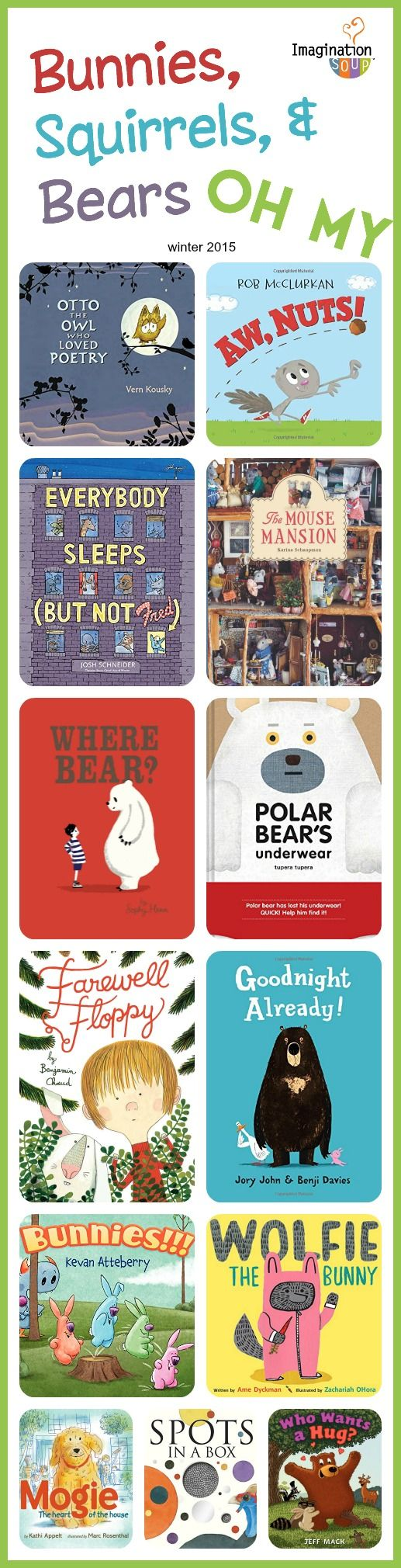 Bunnies, Squirrels, and Bears Oh, My! Winter 2015 Picture Books