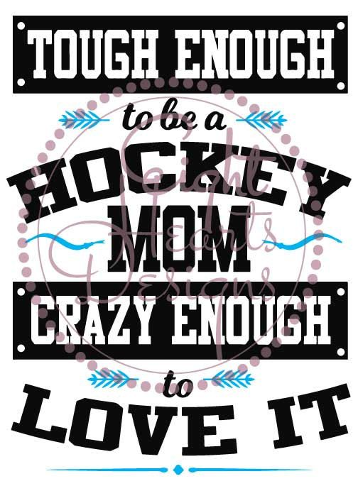 Tough Enough to be a Hockey Mom SVG Studio by EightHeartDesigns                                                                                                                                                                                 More