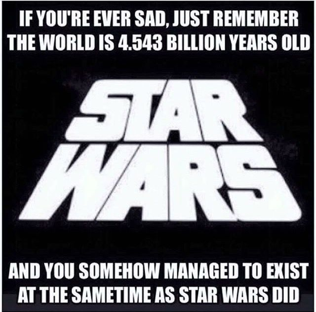 Thank you, Lord, that I was born in Star Wars time and not in Pilgrim's Progress time.