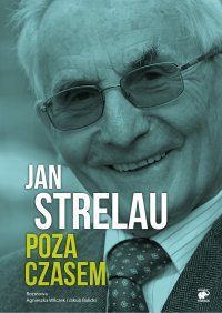 Jan+Strelau.+Poza+czasem+-+++Balicki+Jakub,+Wilczek+Agnieszka,+Strelau+Jan+,+tylko+w+empik.com:+22,54+zł.+Przeczytaj+recenzję+Jan+Strelau.+Poza+czasem.+Zamów+dostawę+do+dowolnego+salonu+i+zapłać+przy+odbiorze!