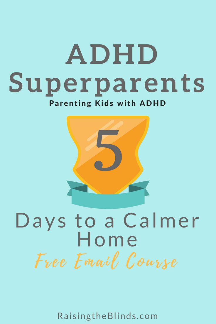 FREE Email Course: ADHD Superparents, 5 Days to a Calmer Home! Learn how to parent kids with #ADHD effectively!