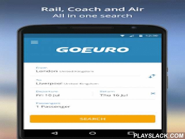 GoEuro: Trains, Buses, Flights  Android App - playslack.com ,  Quickly compare buses, trains and flights in one search with the free GoEuro app and book your ticket via our user-friendly interface. Whether you want cheap fares or to get there as fast as possible - our ticket prices are transparent and come direct from our partners.Benefits of GoEuro:• Compare trains, buses and flights in the (UK) and the rest of Europe to find your best travel option.• Get live deals on tickets from our…