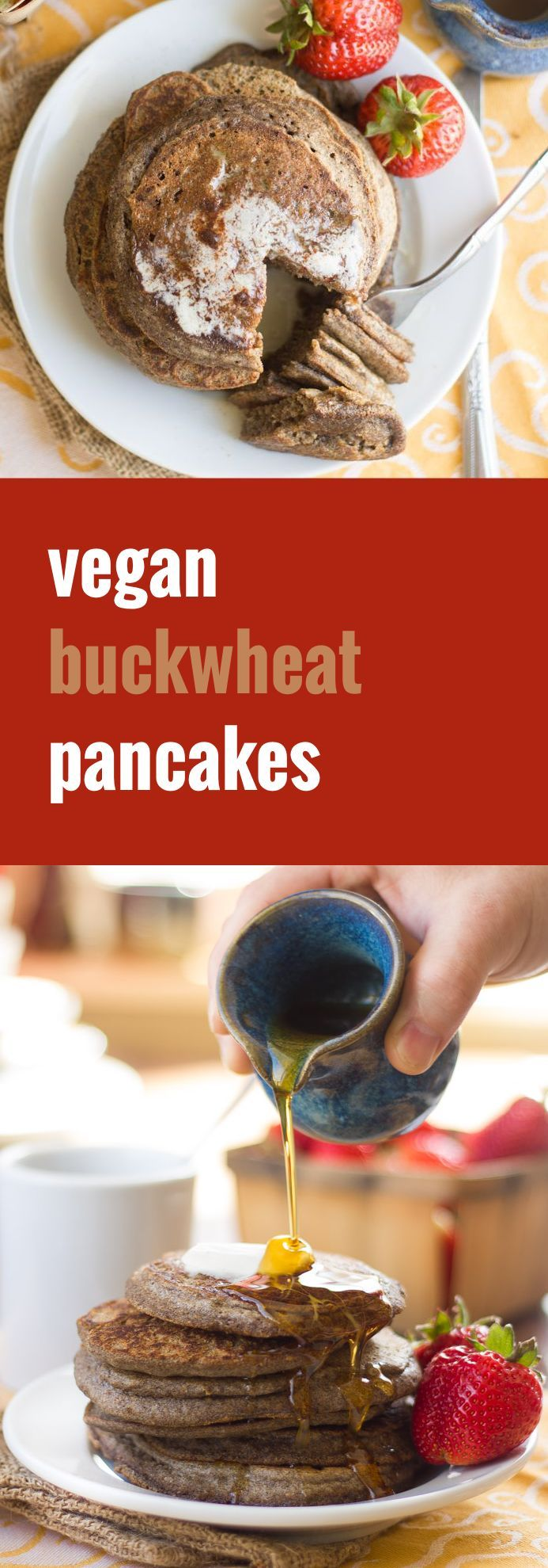 Start your morning with a stack of these fluffy vegan buckwheat pancakes, flavored up with a hint of cinnamon and drizzled in warm maple syrup!