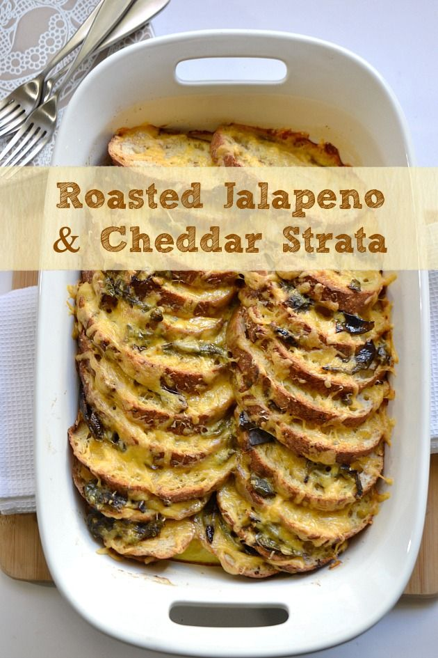 Roasted Jalapeno & Cheddar Strata and a BIG Chanukah Giveaway