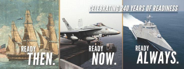 Happy birthday US Navy - October 13th - Celebrating 240 years of readiness.