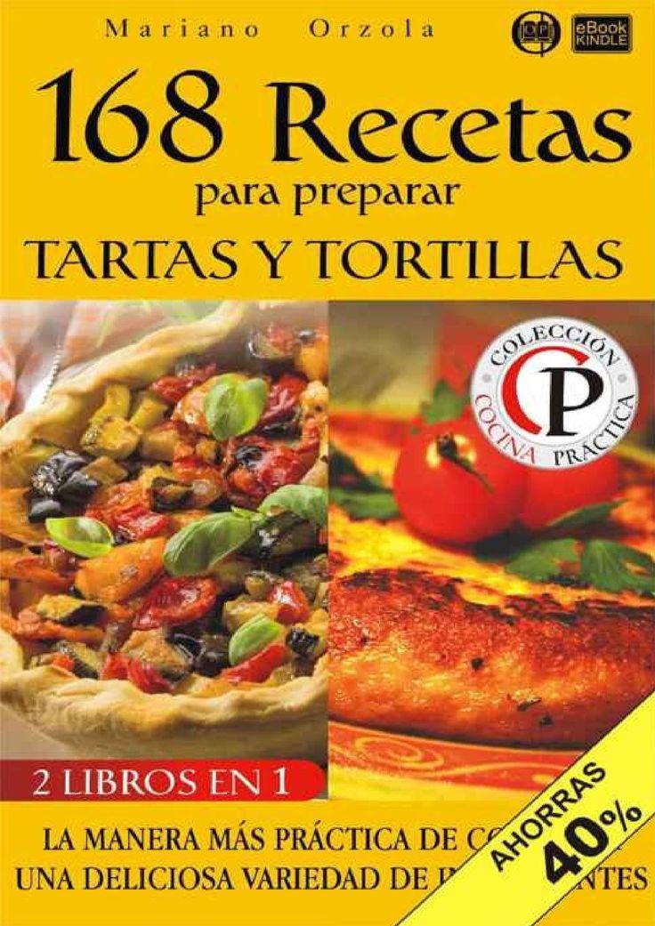 83 best libros books images on pinterest books cooking recipes 168 recetas para preparar tartas y tortillas espanolas forumfinder Choice Image