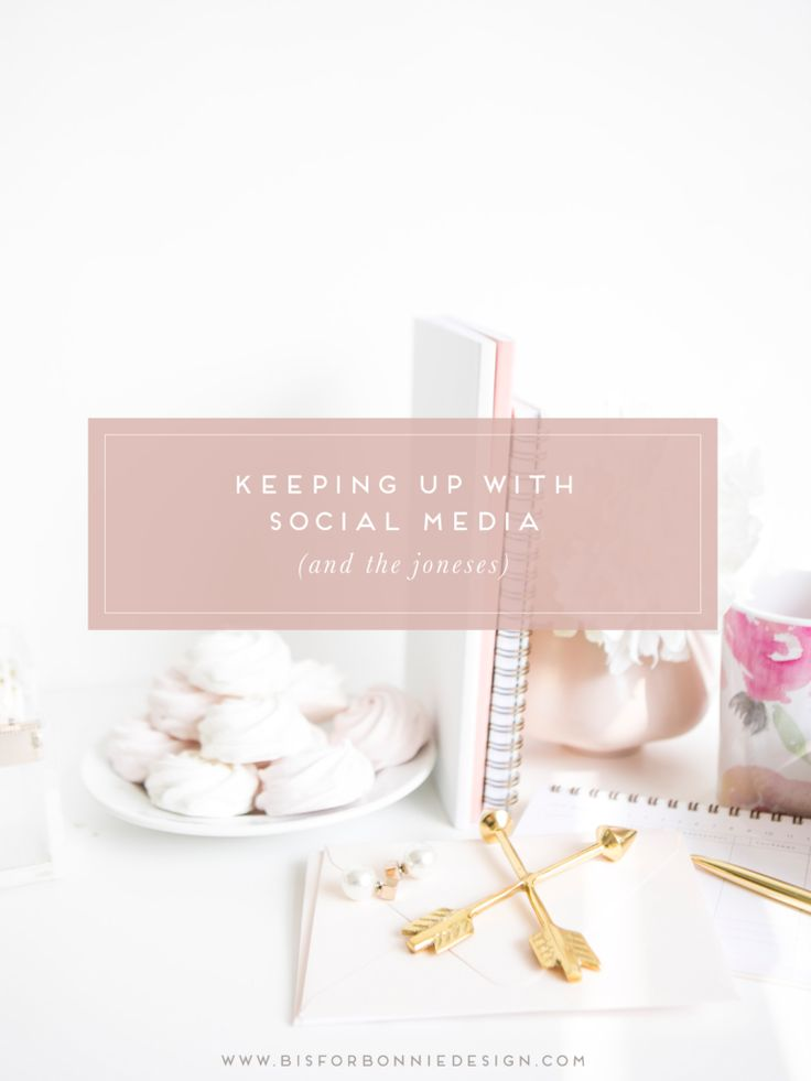 How to keep up with social media and make the most of your brand's online presence | b is for bonnie design