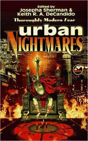 http://www.amazon.com/Urban-Nightmares-Josepha-Sherman/dp/0671878514