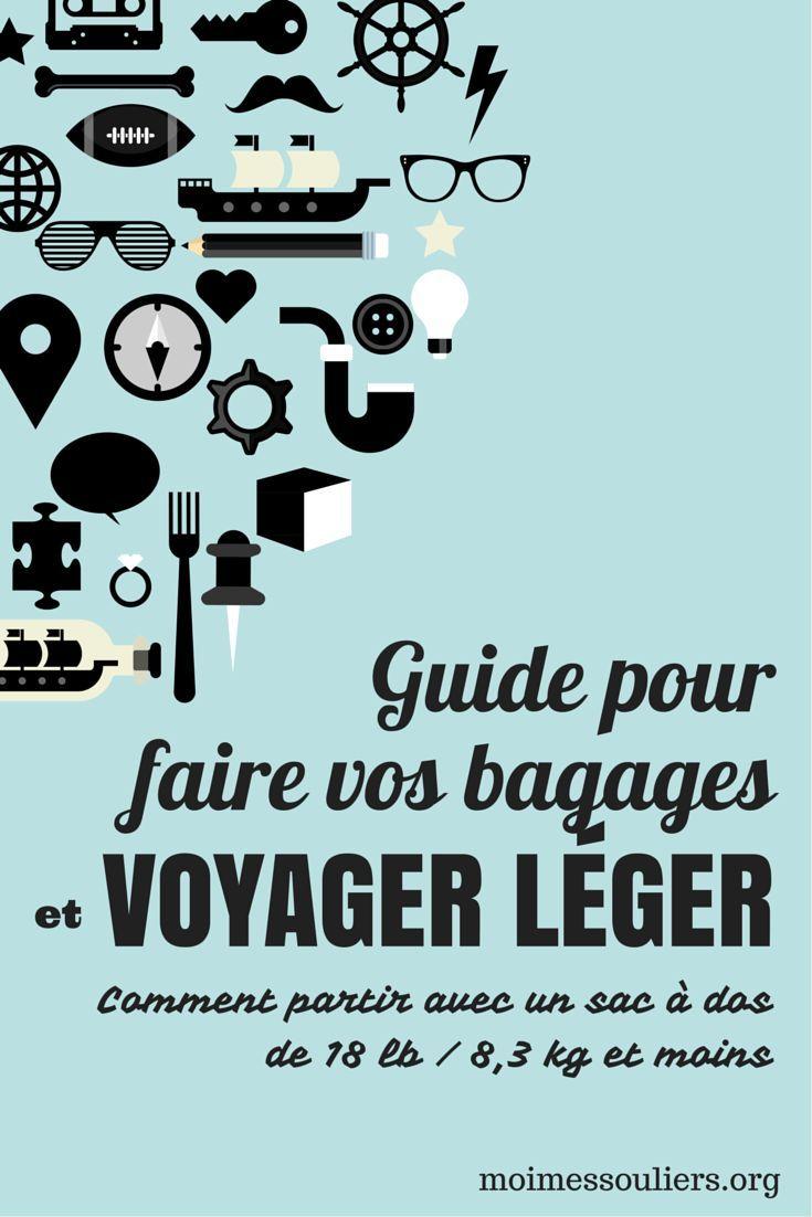 Guide pour faire vos bagages et voyager léger (18 livres):