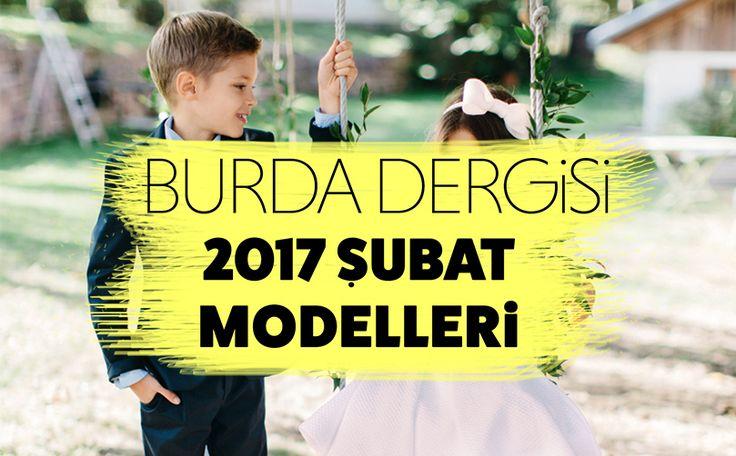BURDA DERGİSİ ŞUBAT 2017 (Teknik Çizimleriyle)