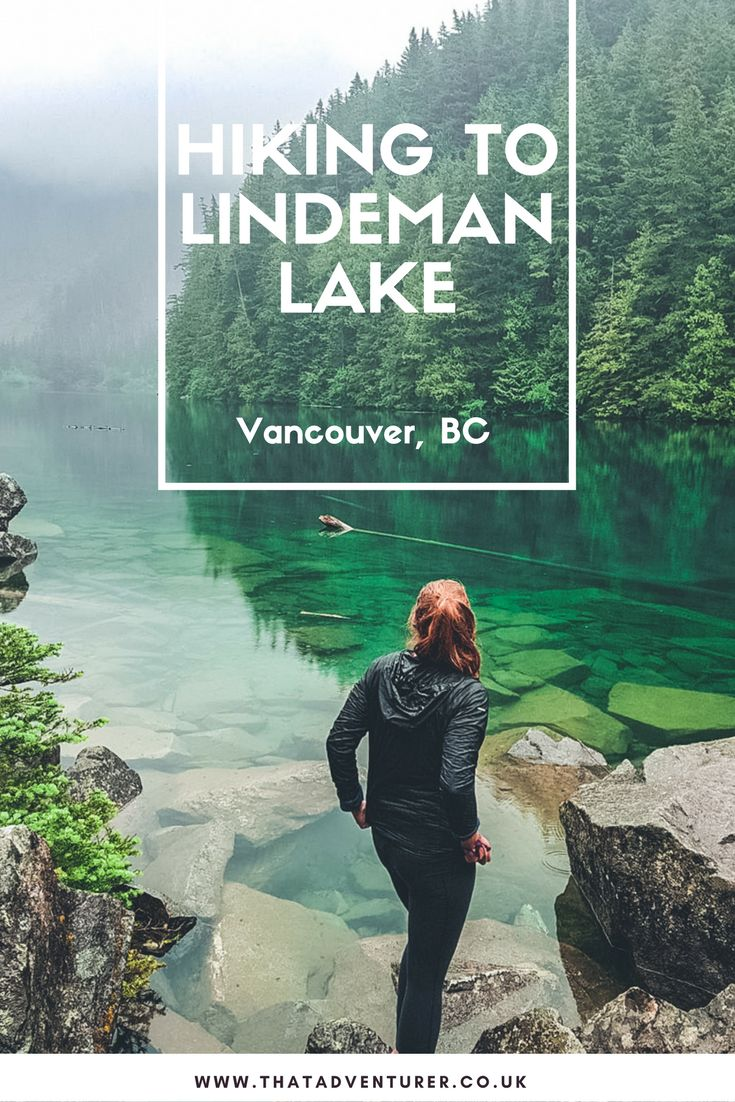 Head out on a weekend hike with this guide to hiking to lindeman lake near Chillwack and Vancouver in Canada's British Columbia